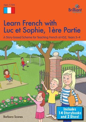 Learn French with Luc et Sophie 1ere Partie (Part 1)  Starte (BOK)