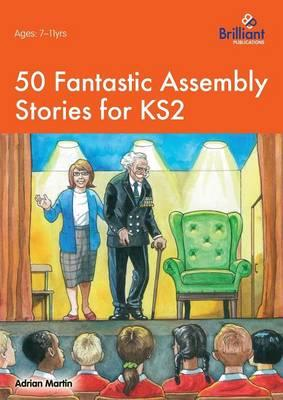 Fifty Fantastic Assembly Stories (BOK)