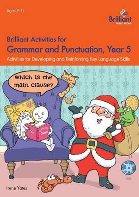 Brilliant Activities for Grammar and Punctuation, Year 5 (BOK)