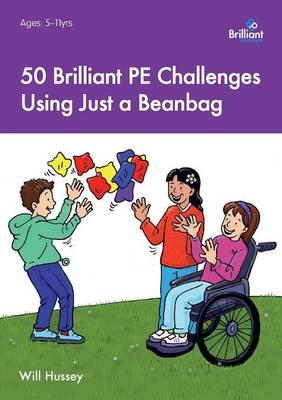 50 Brilliant PE Challenges with Just a Beanbag (BOK)