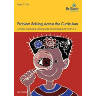 Problem Solving Across the Curriculum, 5-7 Year Olds (BOK)