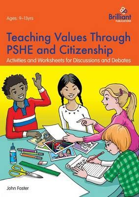Teaching Values through PSHE and Citizenship (BOK)