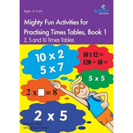 Mighty Fun Activities for Practising Times Tables, Book 1 (BOK)