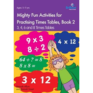 Mighty Fun Activities for Practising Times Tables, Book 2 (BOK)
