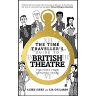 Time Traveller's Guide to British Theatre (BOK)