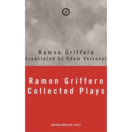 Ramon Griffero: Collected Plays (BOK)