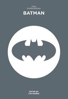 Fan Phenomena: Batman (BOK)