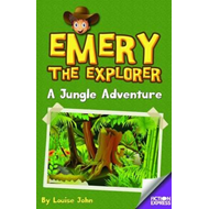 Emery the Explorer: A Jungle Adventure (BOK)