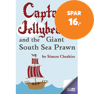 Produktbilde for Captain Jellybeard and the Giant South Sea Prawn (BOK)