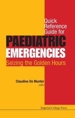 Quick Reference Guide for Paediatric Emergencies (BOK)