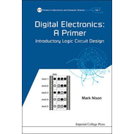 Digital Electronics: A Primer - Introductory Logic Circuit D (BOK)