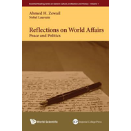 Reflections On World Affairs: Peace And Politics (BOK)