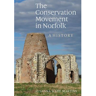 Conservation Movement in Norfolk (BOK)