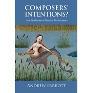 Composers' Intentions? (BOK)