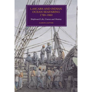 Lascars and Indian Ocean Seafaring, 1780-1860 (BOK)