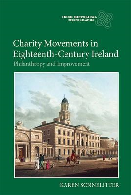 Charity Movements in Eighteenth-Century Ireland (BOK)