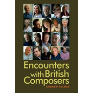 Encounters with British Composers (BOK)