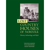 Lost Country Houses of Norfolk (BOK)