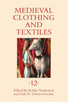 Medieval Clothing and Textiles 12 (BOK)