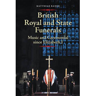 British Royal and State Funerals (BOK)