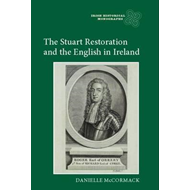 Stuart Restoration and the English in Ireland (BOK)