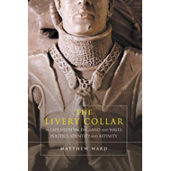Livery Collar in Late Medieval England and Wales (BOK)
