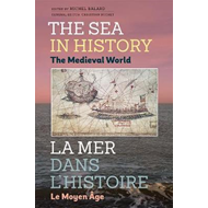 Sea in History - The Medieval World (BOK)