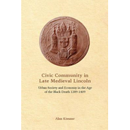 Civic Community in Late Medieval Lincoln (BOK)