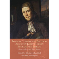 Popular Culture and Political Agency in Early Modern England (BOK)