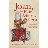 Joan, the Fair Maid of Kent (BOK)