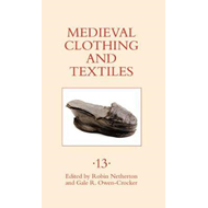 Medieval Clothing and Textiles 13 (BOK)