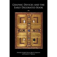 Graphic Devices and the Early Decorated Book (BOK)