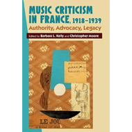Music Criticism in France, 1918-1939 (BOK)