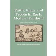 Faith, Place and People in Early Modern England (BOK)