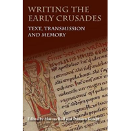 Writing the Early Crusades (BOK)