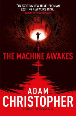 Machine Awakes (the Spider Wars 2) (BOK)
