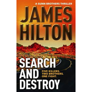 Search and Destroy (a Gunn Brothers Thriller) (BOK)