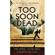 Too Soon Dead (An Alexander Brass Mystery) (BOK)