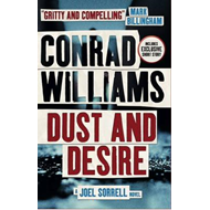 Dust and Desire (A Joel Sorrell Thriller) (BOK)