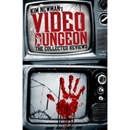 Kim Newman's Video Dungeon (BOK)