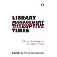 Library Management in Disruptive Times (BOK)