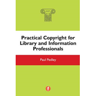 Practical Copyright for Library and Information Professional (BOK)
