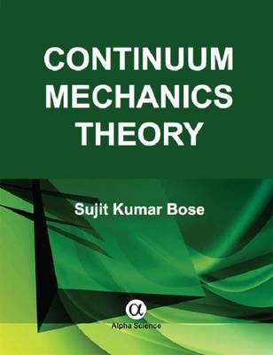 Continuum Mechanics Theory (BOK)