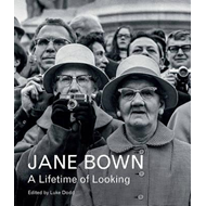 Jane Bown: a Lifetime of Looking (BOK)