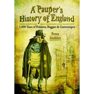 Pauper's History of England (BOK)