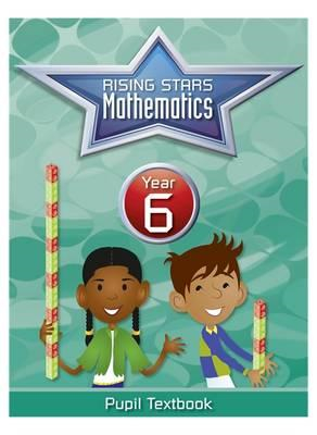 Rising Stars Mathematics Year 6 Textbook (BOK)