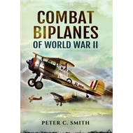 Combat Biplanes of World War II (BOK)