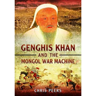 Genghis Khan and the Mongol War Machine (BOK)