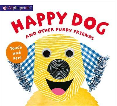 Alphaprints Touch & Feel Happy Dog (BOK)