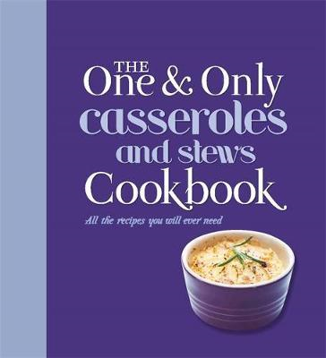 One and Only Casserole and Stews Cookbook (BOK)
